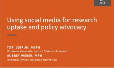 Using Social Media for Research in Medecine Uptake & Policy Advocacy