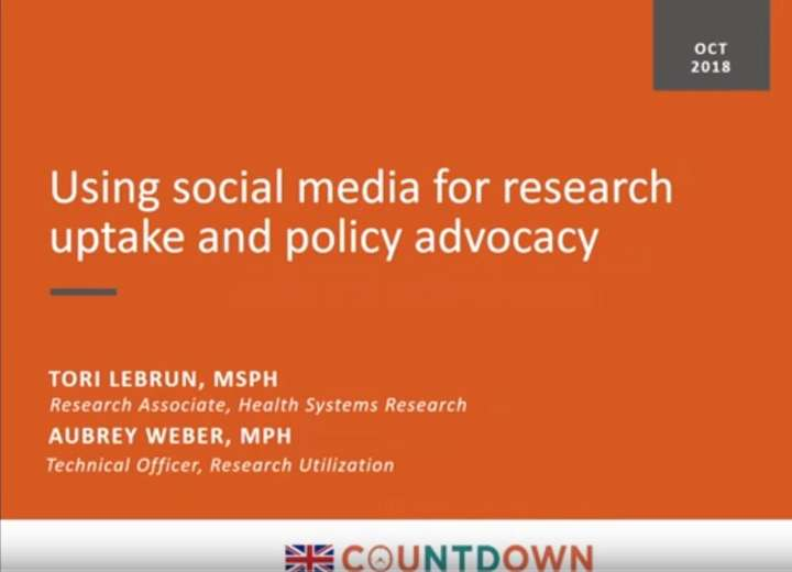 Using Social Media for Research Uptake & Policy Advocacy